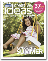 Lowe's Creative Ideas Magazine